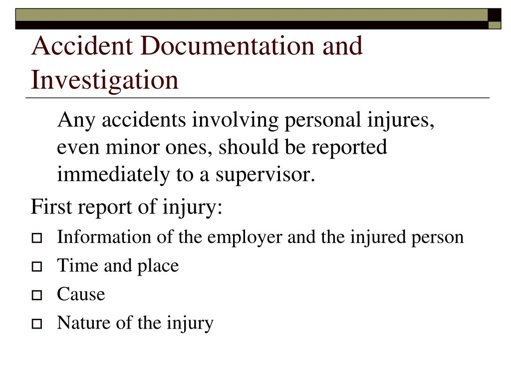 Accident Documentation and Investigation