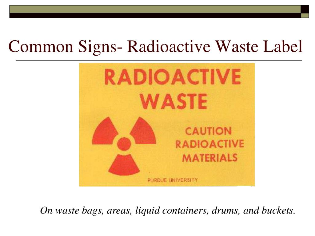 Common Signs- Radioactive Waste Label