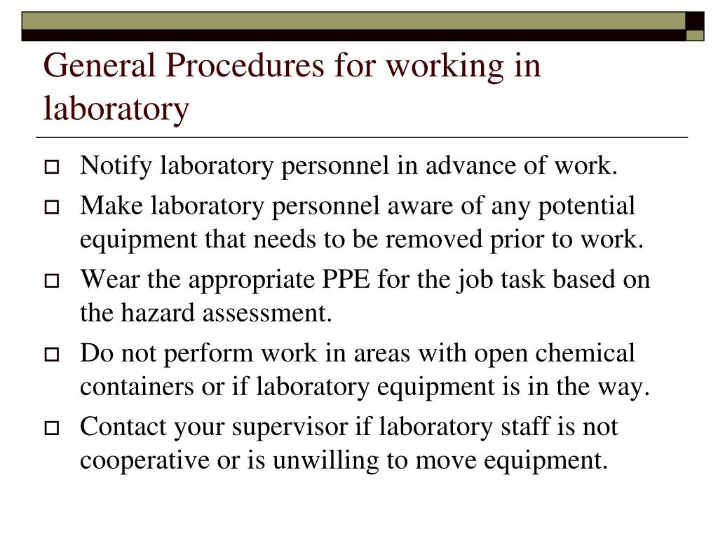 General Procedures for working in laboratory