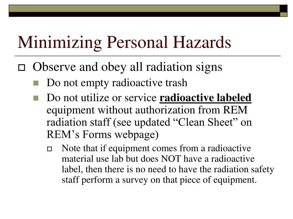 Minimizing Personal Hazards