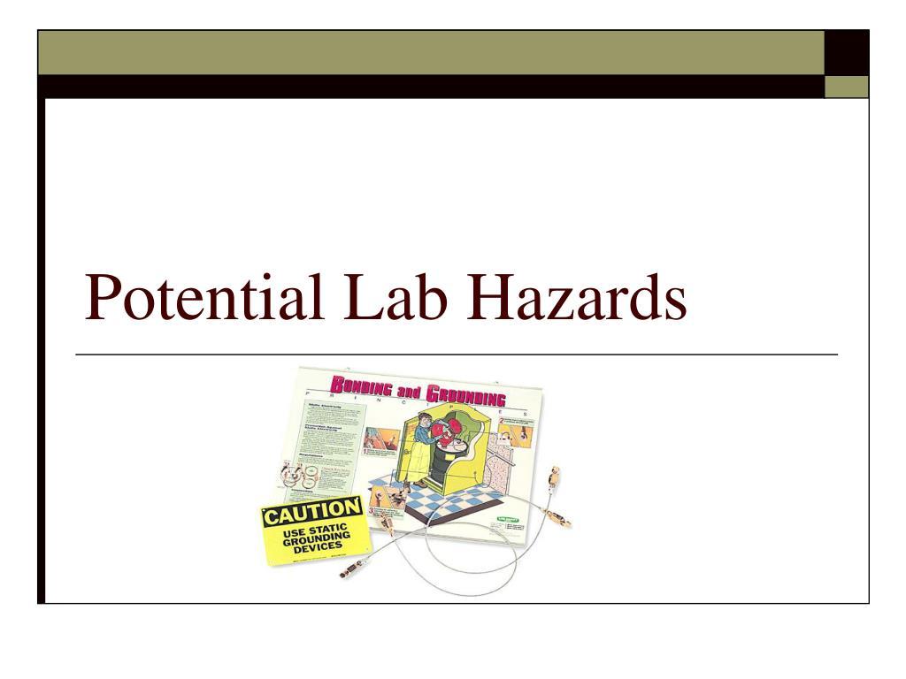 Potential Lab Hazards