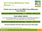 2011 future millionaire team retreat tickets