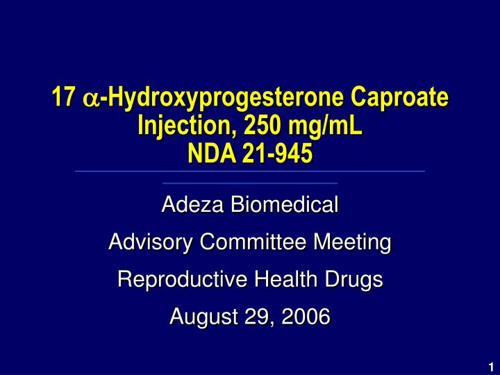 17 hydroxyprogesterone caproate injection 250 mg ml nda 21 945