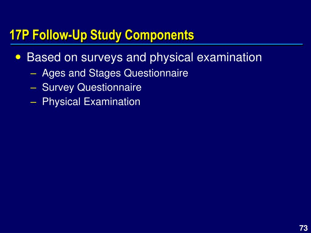 17P Follow-Up Study Components