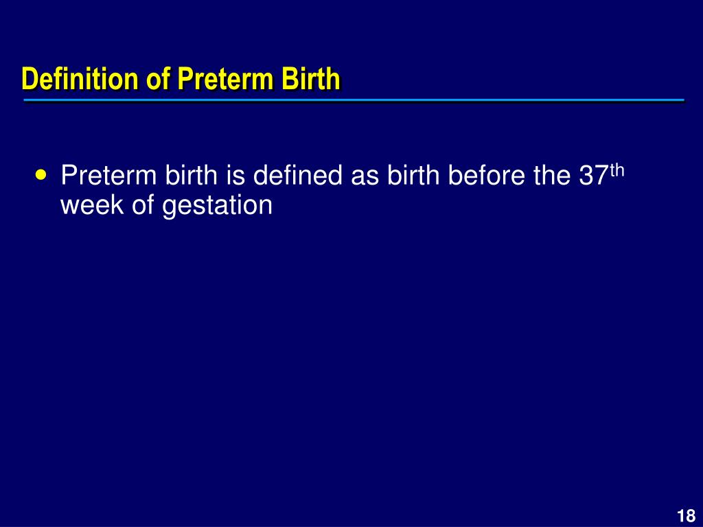 Definition of Preterm Birth