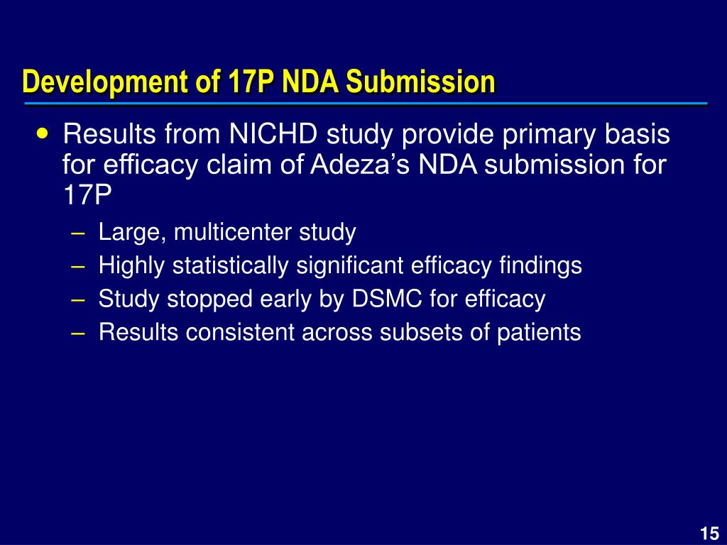 Development of 17P NDA Submission