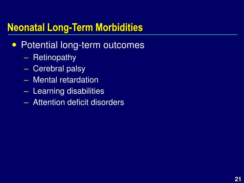 Neonatal Long-Term Morbidities