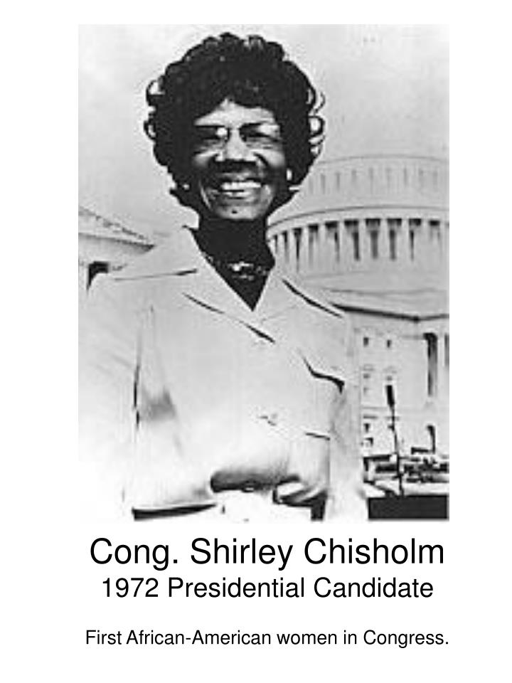 Cong. Shirley Chisholm