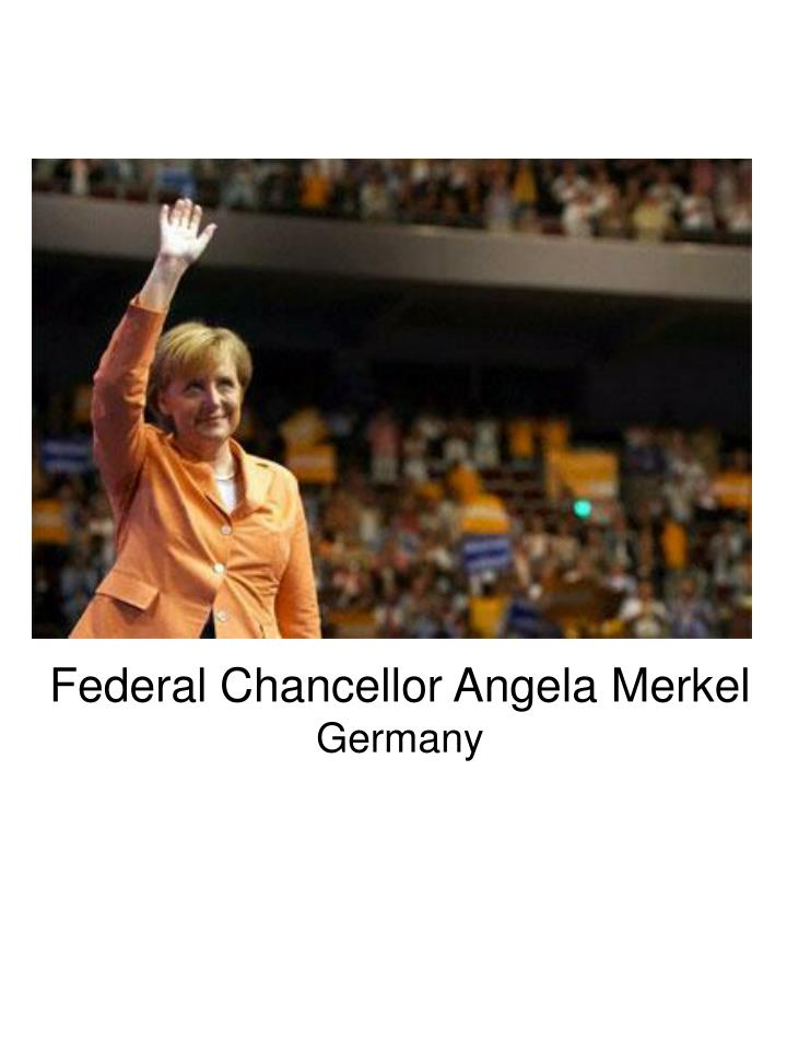 Federal Chancellor Angela Merkel