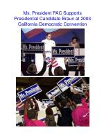 ms president pac supports presidential candidate braun at 2003 california democratic convention