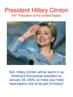 president hillary clinton 44 th president of the united states
