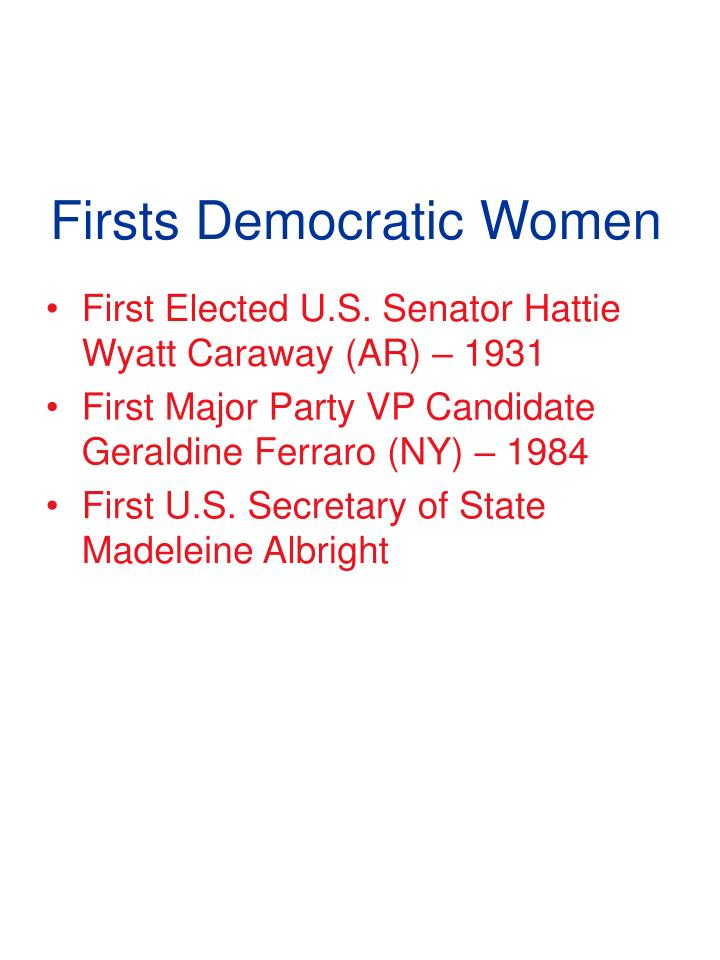 Firsts Democratic Women