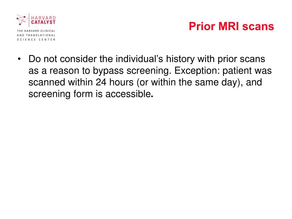 Prior MRI scans