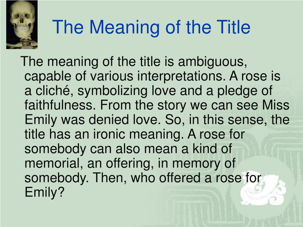 The Meaning of the Title