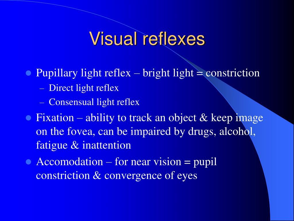 Visual reflexes
