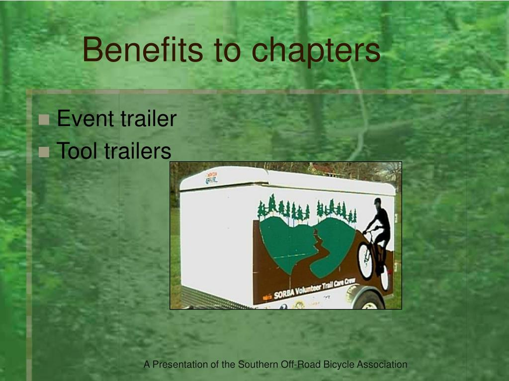 Benefits to chapters