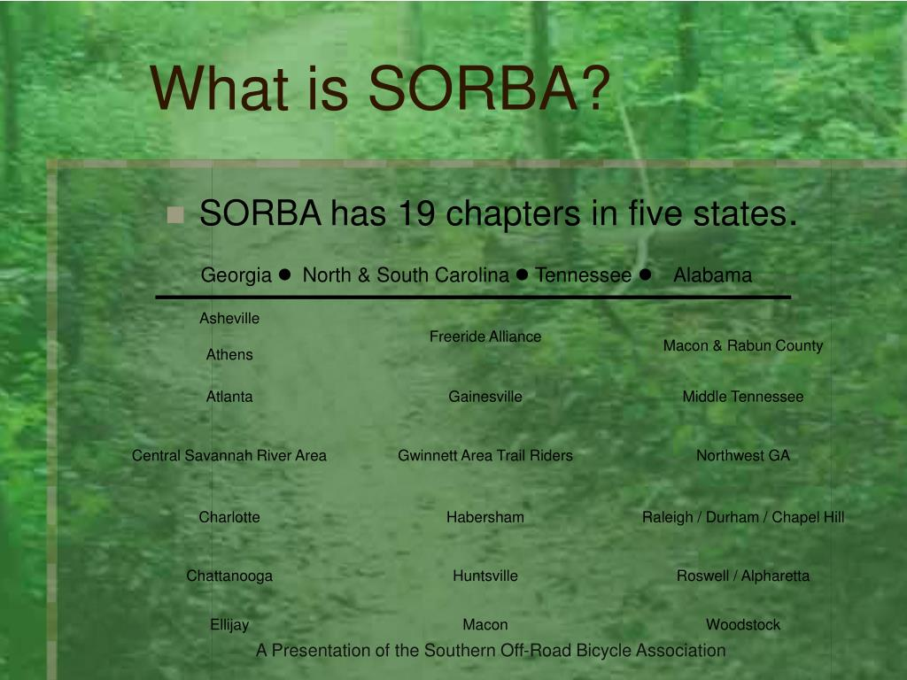 SORBA has 19 chapters in five states