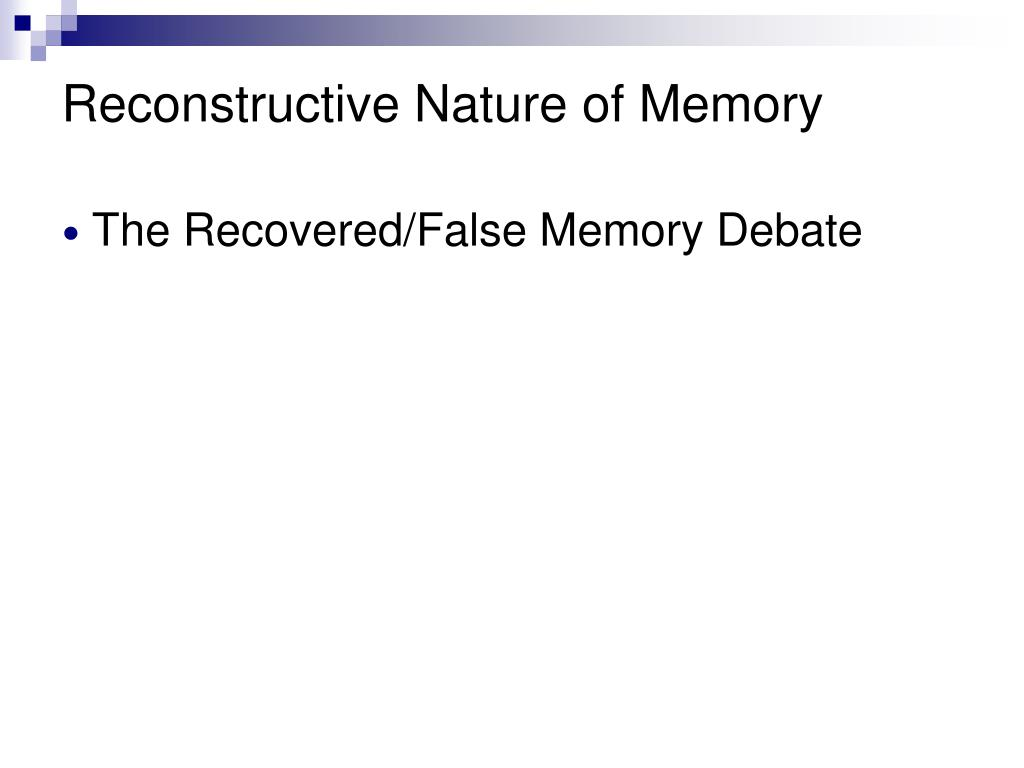 false memory dissertation Describe at least one research study from a peer-reviewed journal that investigated how eyewitness memory can be affected by false memories.