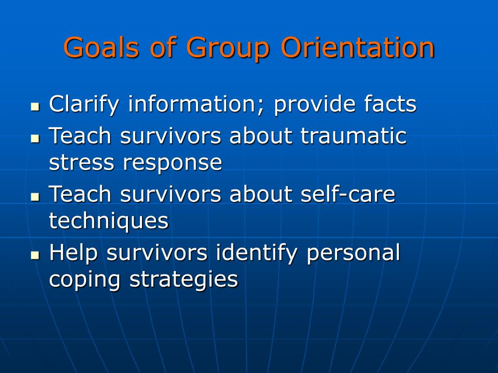Goals of Group Orientation