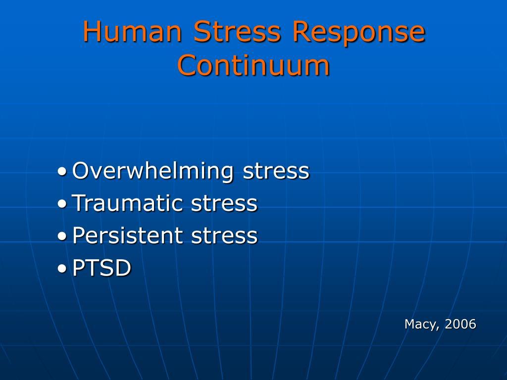 Human Stress Response Continuum