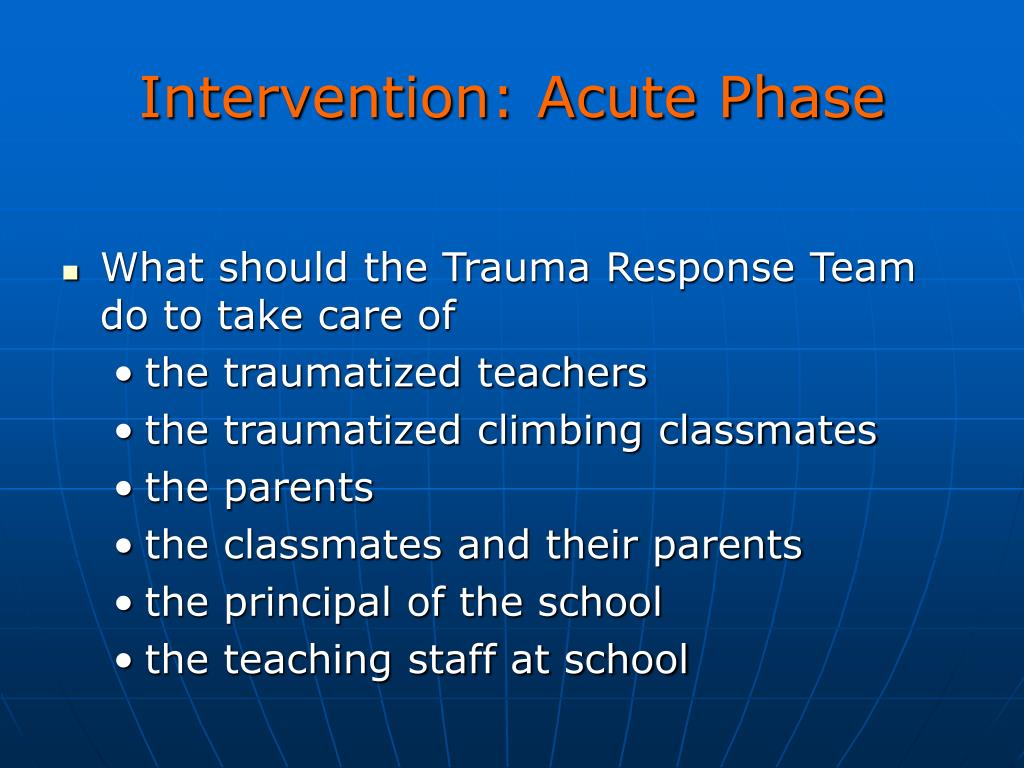 Intervention: Acute Phase