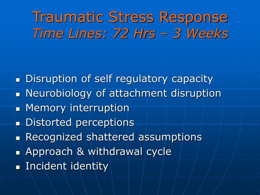 Traumatic Stress Response