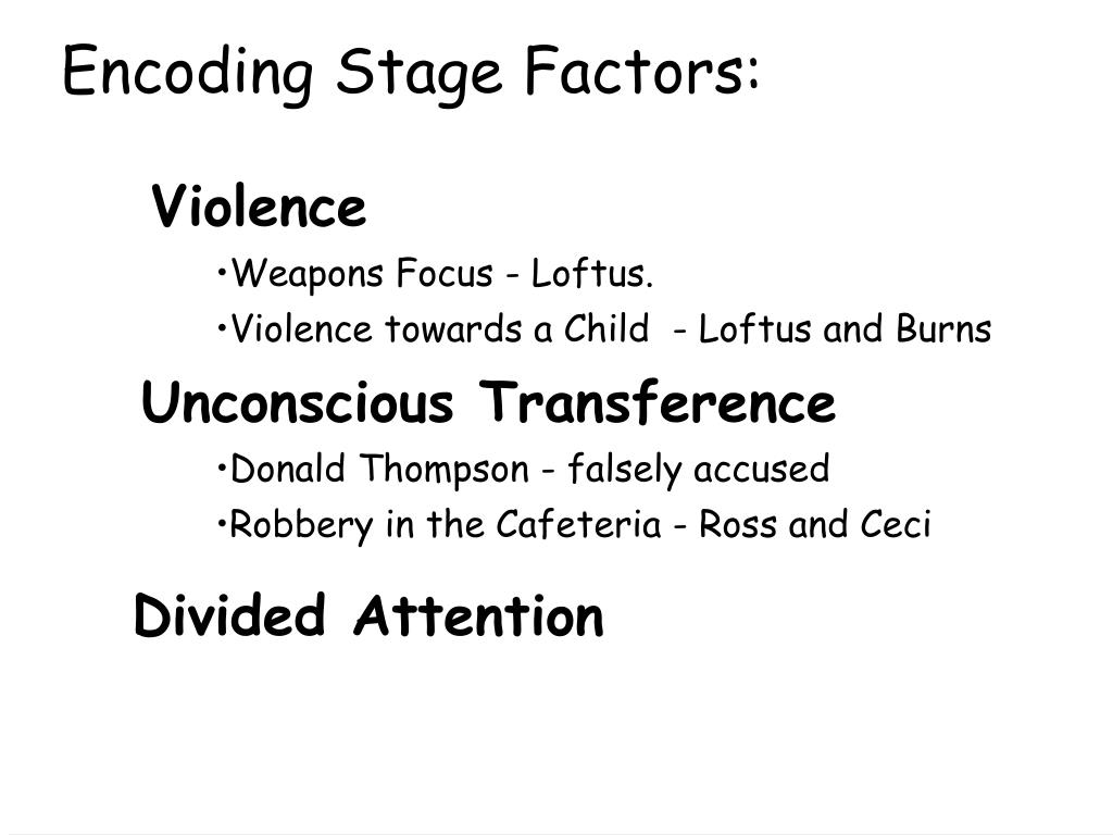 Encoding Stage Factors:
