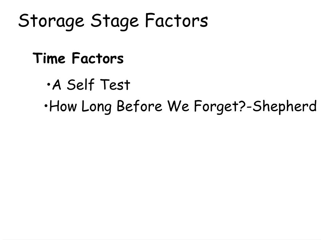 Storage Stage Factors