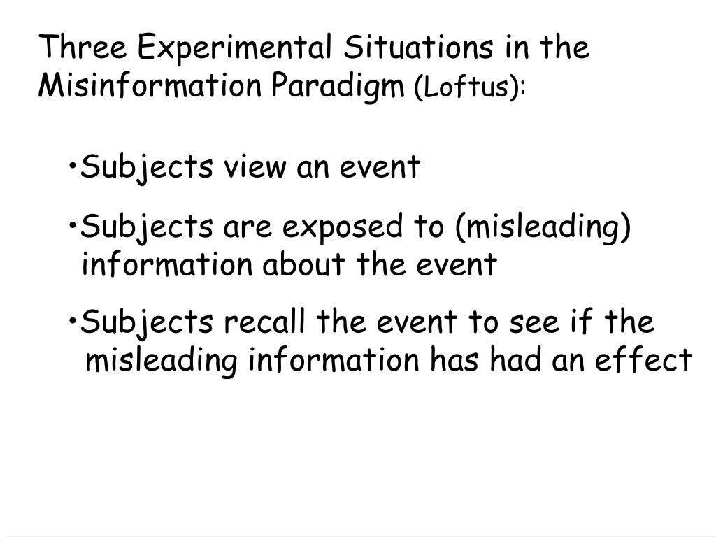 Three Experimental Situations in the Misinformation Paradigm