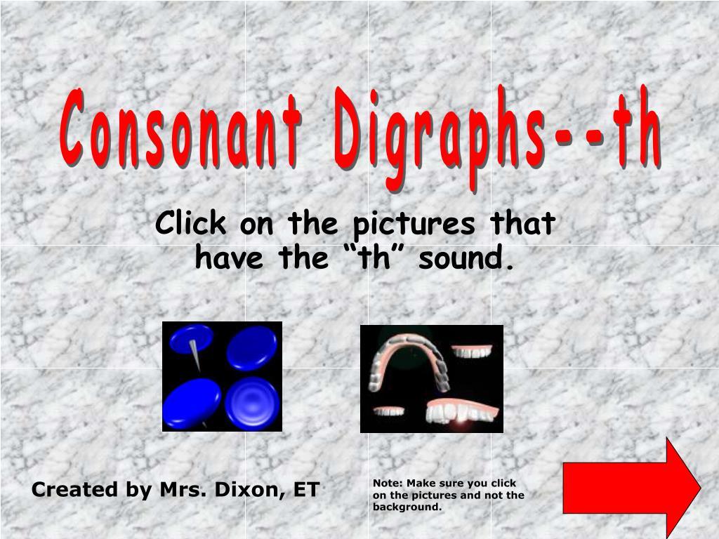 Consonant Digraphs--th
