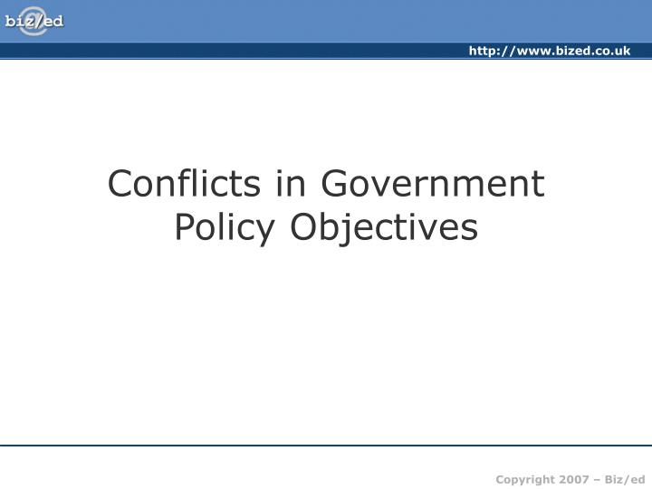 Conflicts in government policy objectives l.jpg