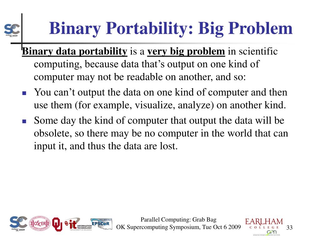 Binary Portability: Big Problem