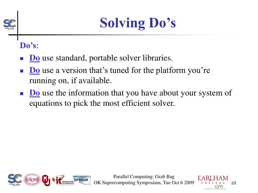 Solving Do's