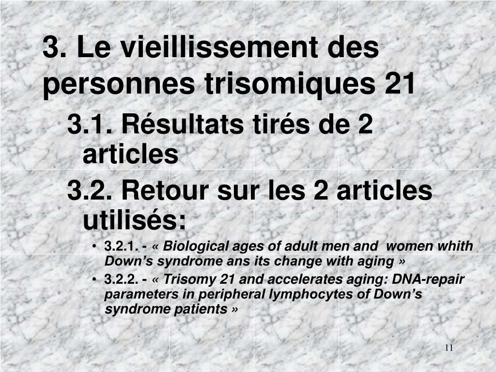 3. Le vieillissement des personnes trisomiques 21