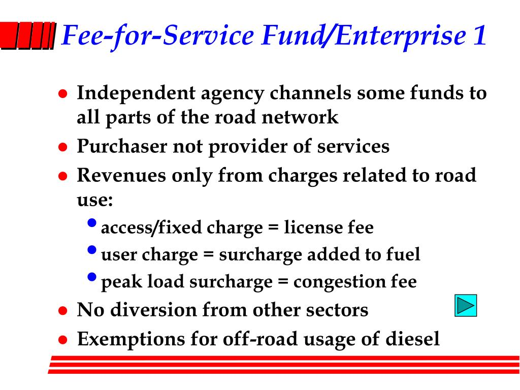 Fee-for-Service Fund/Enterprise 1