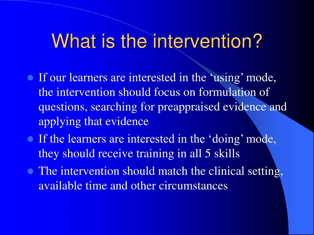 What is the intervention?