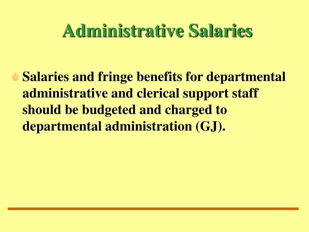Administrative Salaries