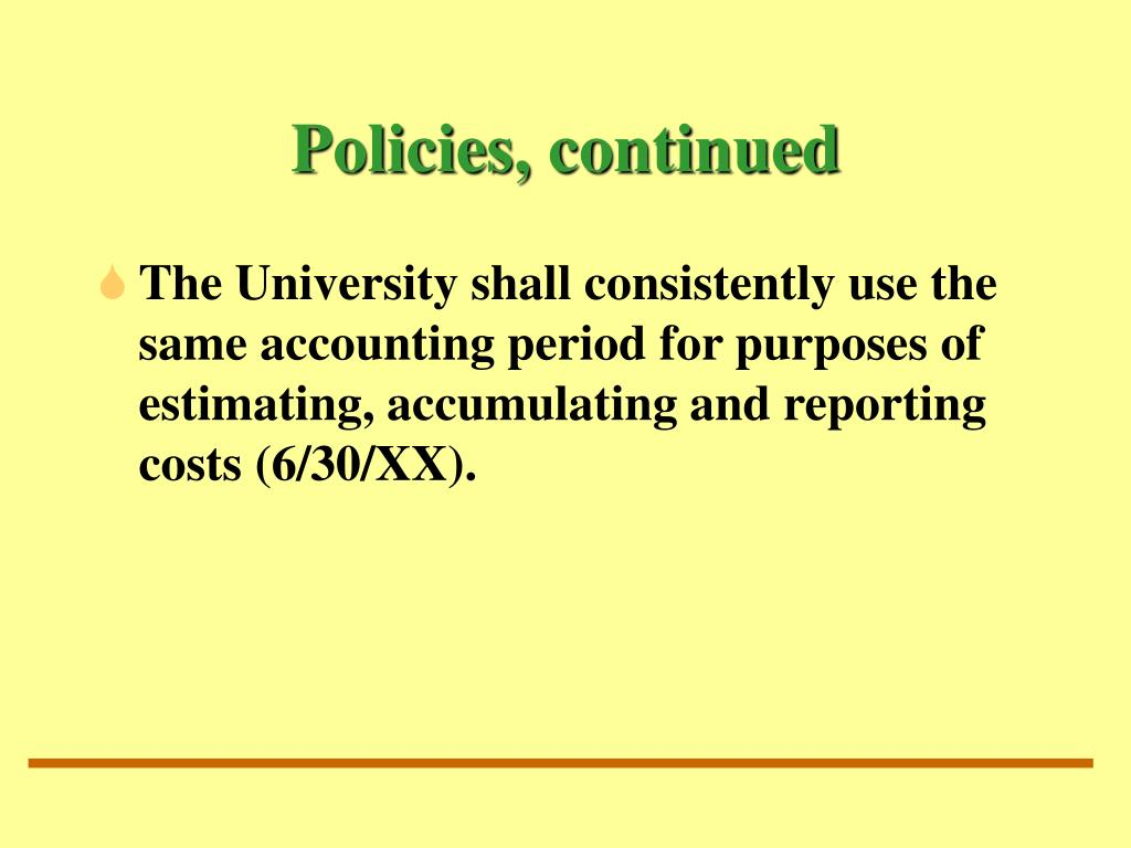 Policies, continued
