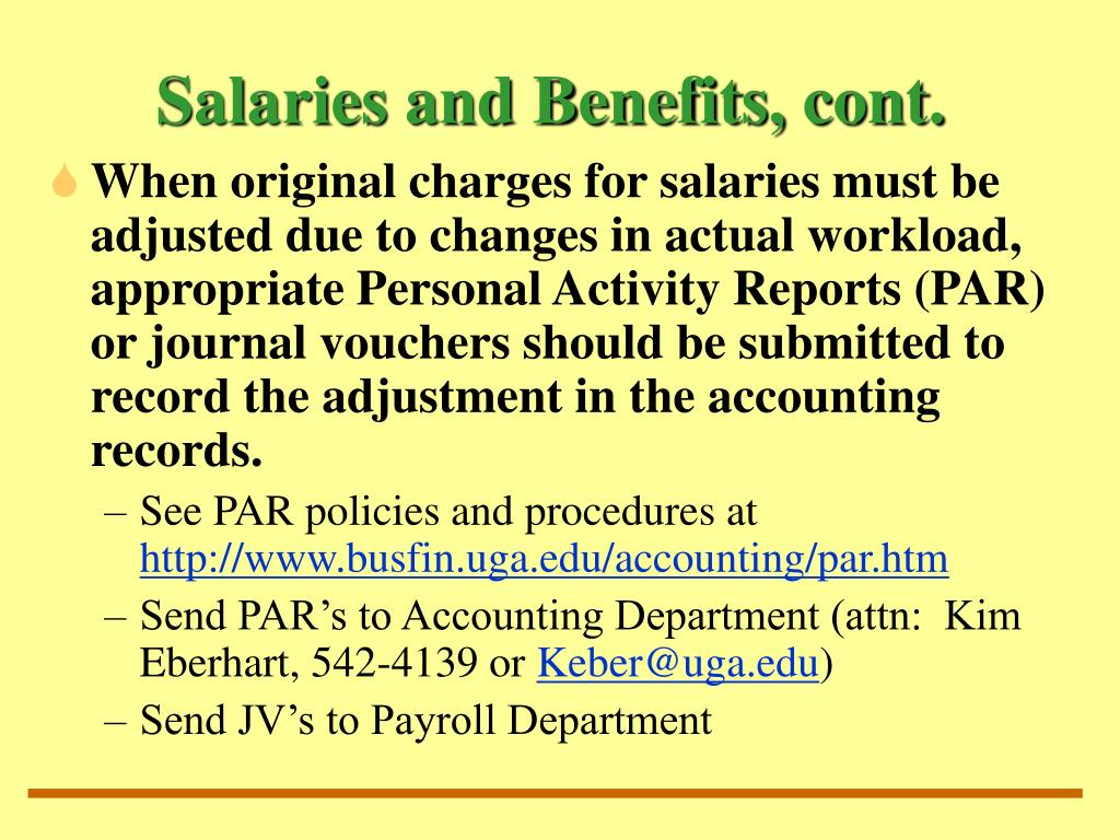 Salaries and Benefits, cont.