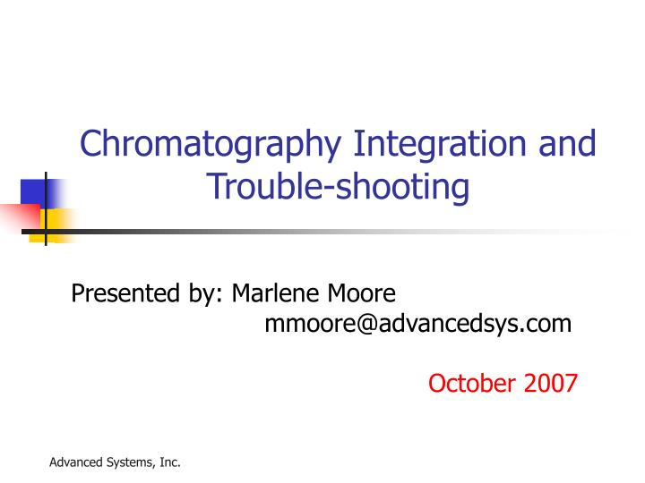 Chromatography integration and trouble shooting l.jpg