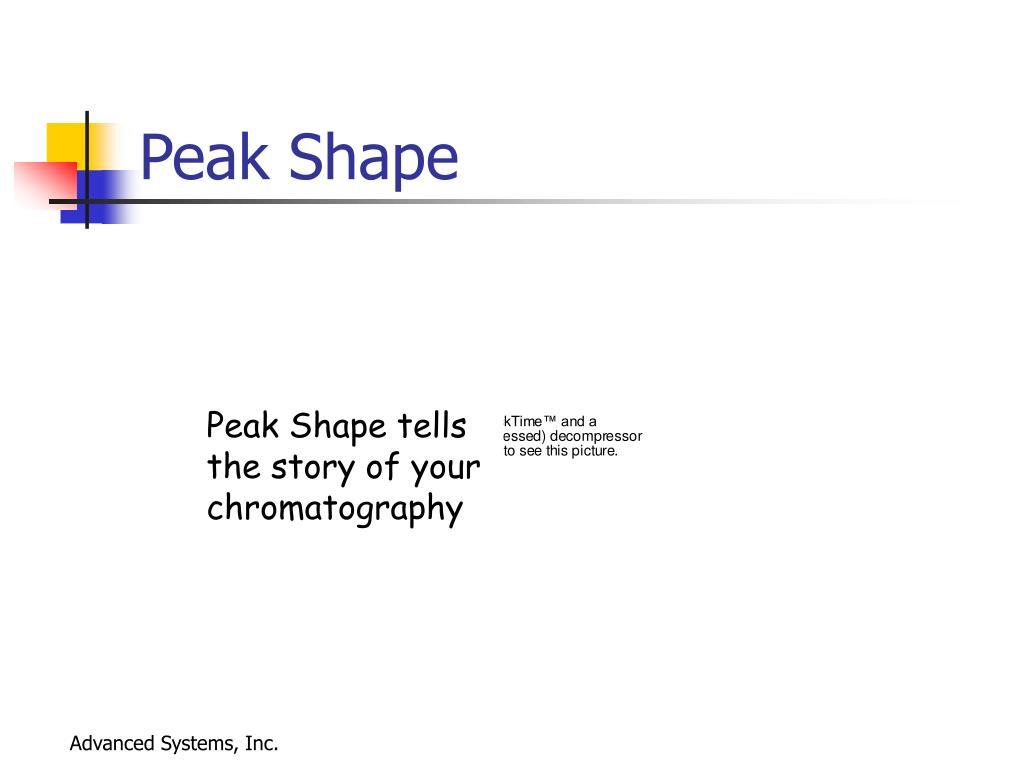 Peak Shape
