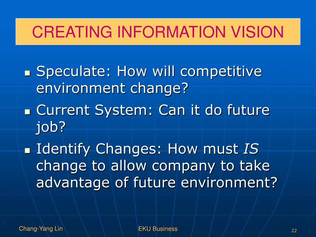 CREATING INFORMATION VISION