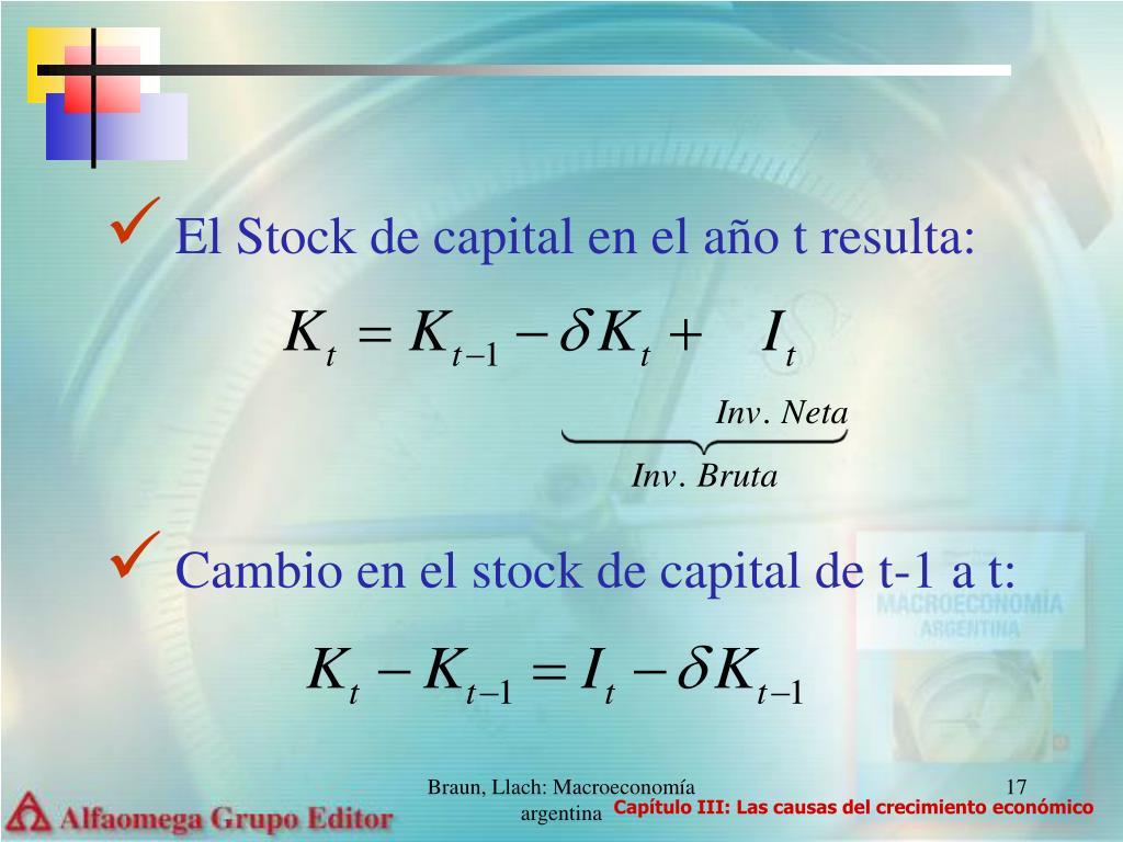 El Stock de capital en el año t resulta: