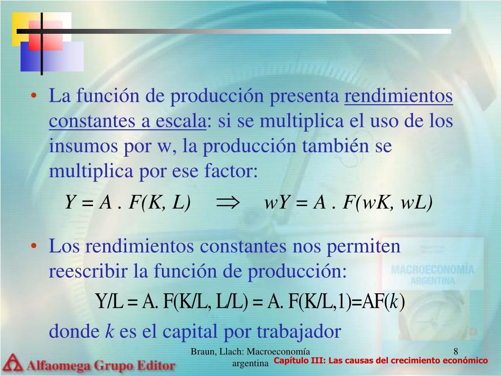 La función de producción presenta