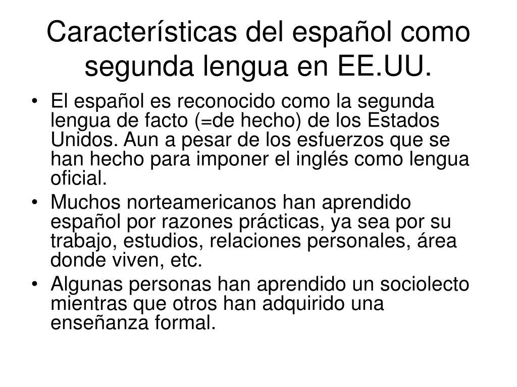 Características del español como segunda lengua en EE.UU.