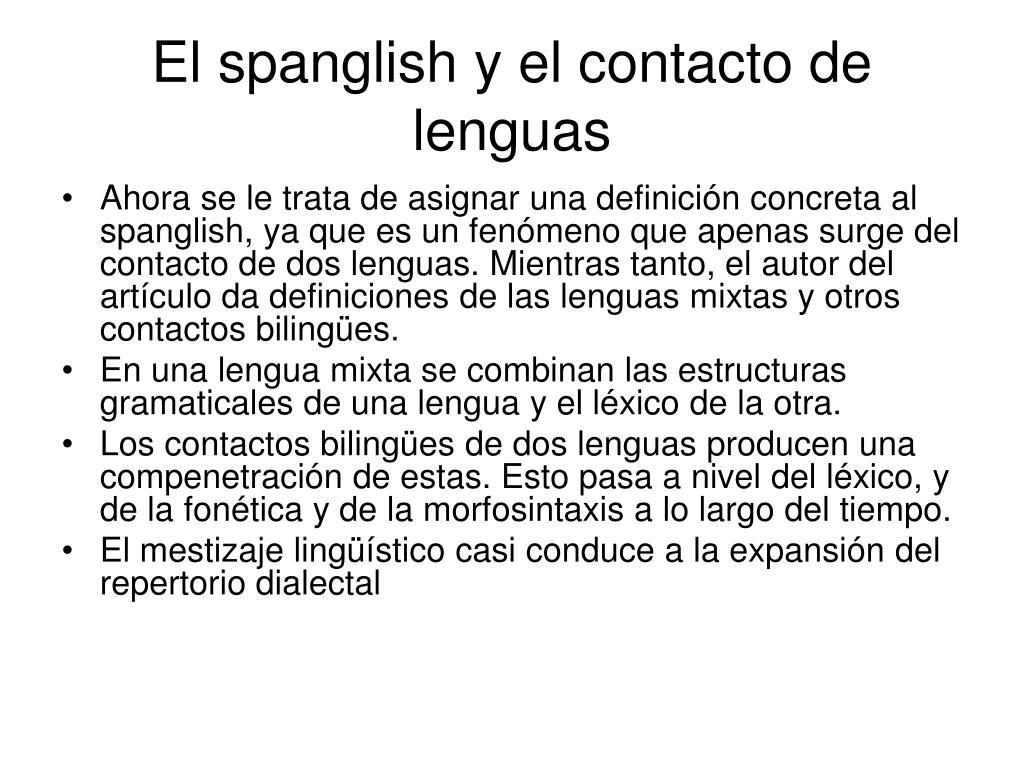 El spanglish y el contacto de lenguas