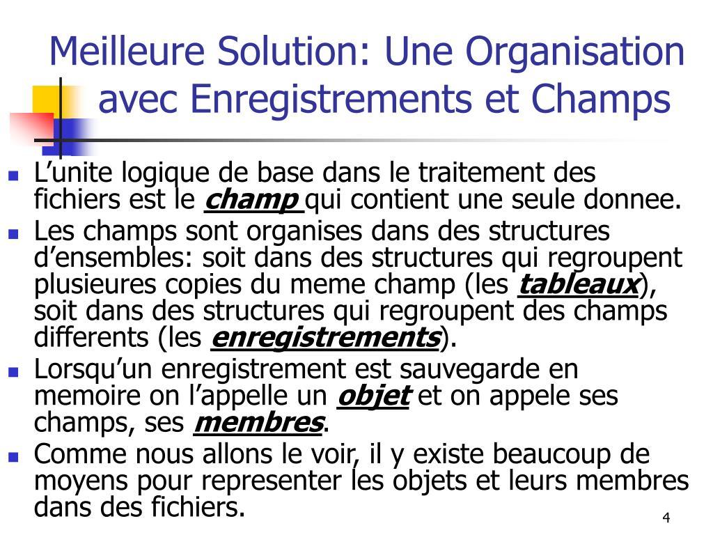 Meilleure Solution: Une Organisation