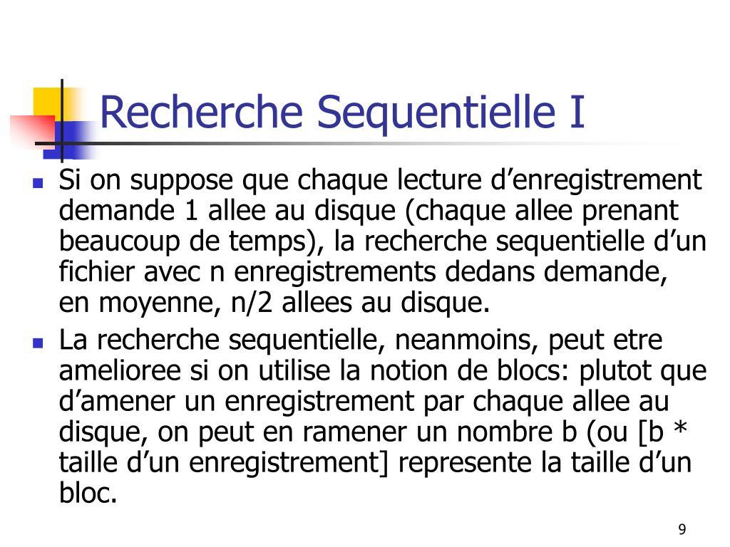 Recherche Sequentielle I