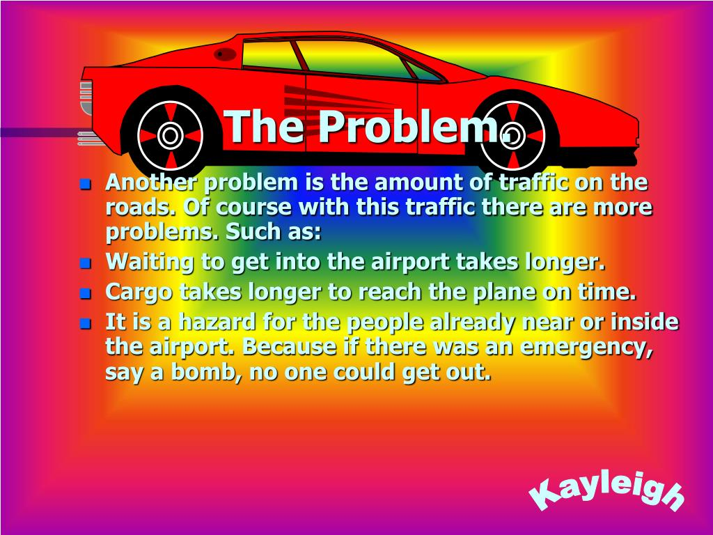 The Problem.