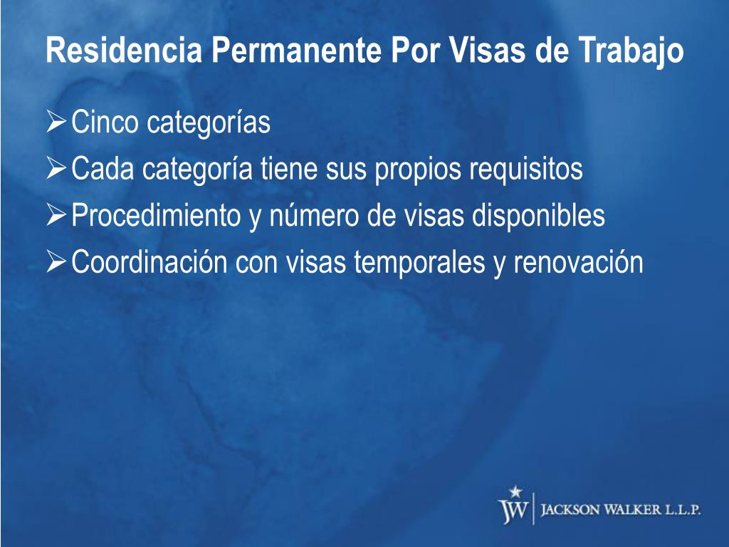 Residencia Permanente Por Visas de Trabajo